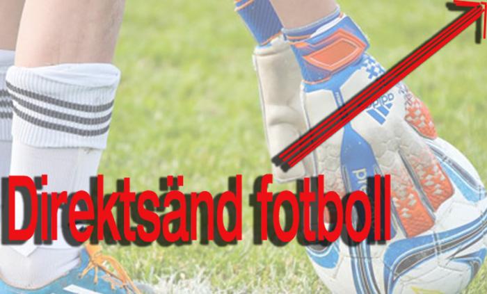 Direktsänd Fotboll