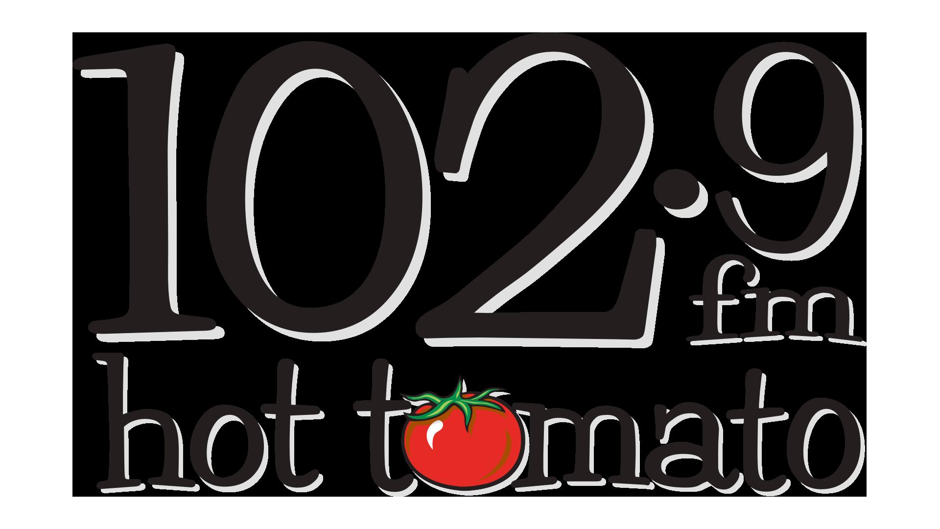 Hot Tomato 102.9