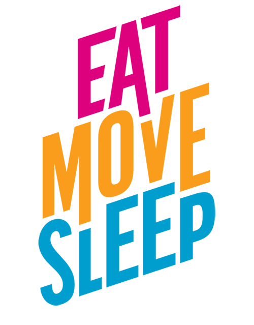 Eat Move Sleep